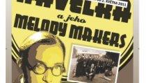 """""""Ondřej Havelka a jeho Melody Makers"""" v programu """"Písně krásné až k nesnešení"""""""